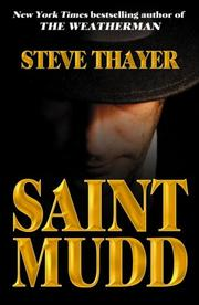 Saint Mudd by Steve Thayer