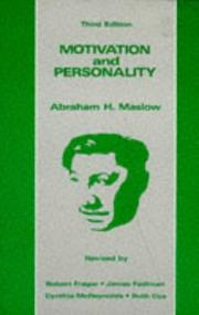 Motivation and personality by Abraham H. Maslow