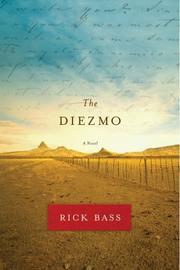 The Diezmo by Rick Bass