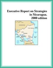 Executive Report on Strategies in Nicaragua, 2000 edition (Strategic Planning Series)