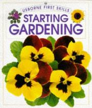 Cover of: Starting Gardening by Sue Johnson, Cheryl Evans