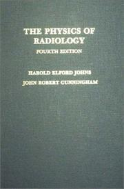 The physics of radiology by Harold Elford Johns