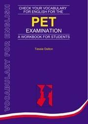 Check Your Vocabulary for English for the PET Examination (Check Your English Vocabulary) PDF