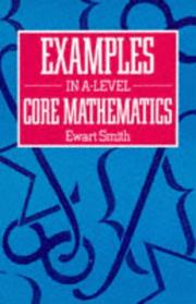 Examples in Advanced Level Core Mathematics PDF