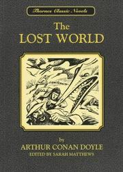 Cover of: The Lost World (Thornes Classic Novels) by Sir Arthur Conan Doyle