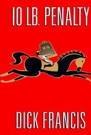 Cover of: 10 lb. penalty by Dick Francis