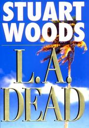 L.A. Dead by Stuart Woods
