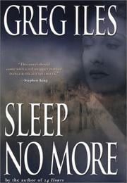 Sleep no more by Greg Iles