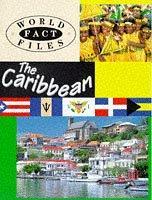 The Caribbean (World Fact Files) PDF