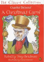 Cover of: A Christmas Carol (Classic Collection) by Tony Bradman, Charles Dickens
