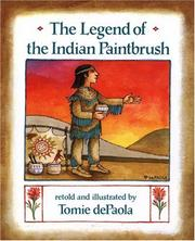 Cover of: The legend of the Indian paintbrush by Tomie de Paola