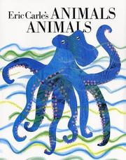 Cover of: Animals, animals | Eric Carle