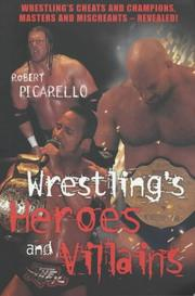 Wrestling's Heroes and Villains PDF