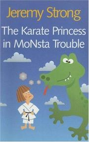 The Karate Princess in Monsta Trouble by Jeremy Strong