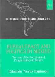 Bureaucracy and Politics in Mexico