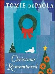 Cover of: Christmas remembered by Tomie de Paola, Tomie DePaola