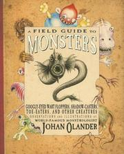 A Field Guide to Monsters by Johan Olander
