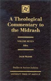 A Theological Commentary to the Midrash by Jacob Neusner