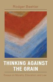 Thinking Against the Grain: Essays on Morality, Education, and Law (Europes: Ethnomusicologies and Modernities) PDF