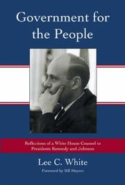 Government for the people by Lee C. White