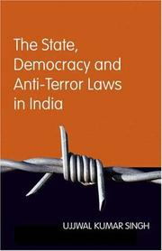 The State, Democracy and Anti-terror Laws in India PDF