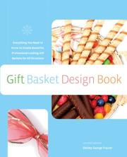 The Gift Basket Design Book, 2nd: Everything You Need to Know to Create Beautiful, Professional-Looking Gift Baskets for All Occasions (Gift Basket Design Book: Everything You Need to Know to Create) PDF
