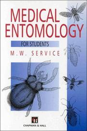 Medical entomology for students by M. W. Service