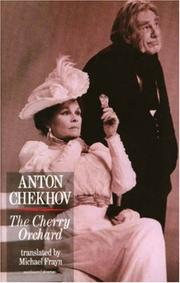 Cover of: The cherry orchard by Anton Chekhov
