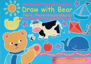 Draw With Bear, Here, There, and Everywhere PDF