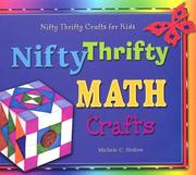 Nifty Thrifty Math Crafts by Michele C. Hollow