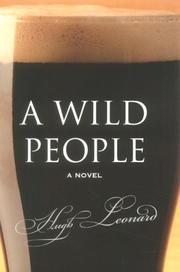 A wild people by Leonard, Hugh., Hugh Leonard