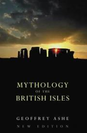 Mythology of the British Isles by Geoffrey Ashe
