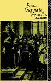 From Vienna to Versailles by L. C. B. Seaman