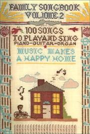 Family Songbook: 100 Songs to Play and Sing