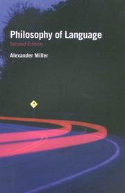 Philosophy of Language (Fundamentals of Philosophy) by Alex Miller