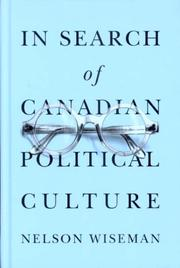 In search of Canadian political culture by Nelson Wiseman