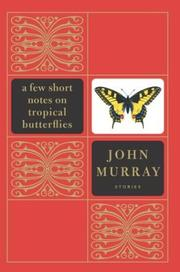 A few short notes on tropical butterflies by Murray, John