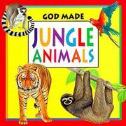 God Made Jungle Animals (God Made Animals Series) PDF