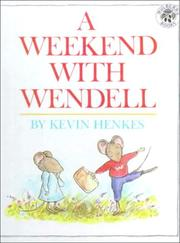 Cover of: A Weekend With Wendell by Kevin Henkes