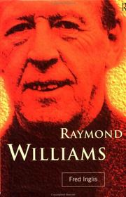 Raymond Williams by Fred Inglis