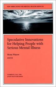 New Directions for Mental Health Services, Speculative Innovations for Helping People with Serious Mental Illness, No. 83 Fall 1999 PDF
