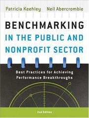 Benchmarking in the public and nonprofit sectors by Patricia Keehley