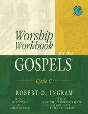 Worship Workbook for the Gospels by Robert D. Ingram