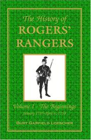 The history of Rogers Rangers .. by Burt Garfield Loescher