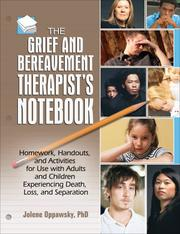 The Grief and Bereavement Therapist's Notebook PDF