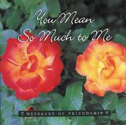 You Mean So Much to Me (Messages of Friendship) PDF