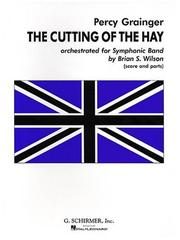 Cutting of the Hay Orchestrated for Symphonic Band PDF