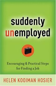 Suddenly Unemployed by Helen Kooiman Hosier