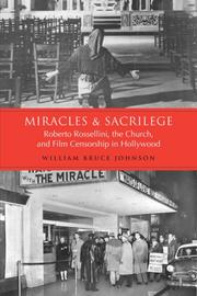 Miracles & sacrilege by William Bruce Johnson
