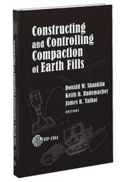 Constructing and Controlling Compaction of Earth Fills (Astm Special Technical Publication// Stp) (Astm Special Technical Publication// Stp)